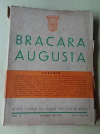 BRACARA AUGUSTA. Revista Cultural da Câmara Municipal de Braga. Dezembro 1952. (Vol. IV - Nº 1-3 (22-24)) - Ver os detalles do produto