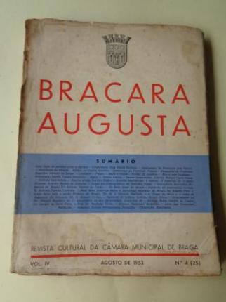 BRACARA AUGUSTA. Revista Cultural da Câmara Municipal de Braga. Agosto 1953. (Vol. IV - Nº 4 (25)) - Ver los detalles del producto