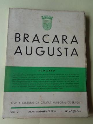 BRACARA AUGUSTA. Revista Cultural da Câmara Municipal de Braga. Julho - Dezembro 1954. (Vol. V - Nº 4-5 (29-30)) - Ver los detalles del producto