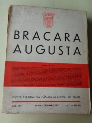BRACARA AUGUSTA. Revista Cultural da Câmara Municipal de Braga. Julho - Dezembro 1957. (Vol. VIII - Nº 3-4 (37-38)) - Ver los detalles del producto