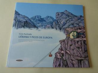 Liébana y Picos de Europa. Guía ilustrada - Ver los detalles del producto