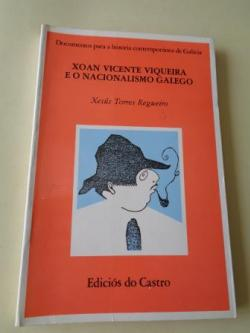 Ver os detalles de:  Xoan Vicente Viqueira e o nacionalismo galego