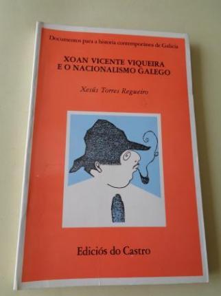 Xoan Vicente Viqueira e o nacionalismo galego - Ver los detalles del producto