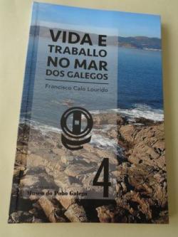 Ver os detalles de:  Vida e traballo no mar dos galegos