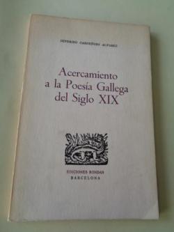 Ver os detalles de:  Acercamiento a la Poesía Gallega del Siglo XIX