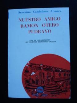 Ver os detalles de:  Nuestro amigo Ramón Otero Pedrayo