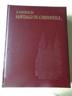 Ver os detalles de:  A catedral de Santiago de Compostela