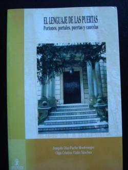 Ver os detalles de:  El lenguaje de las puertas. Portones, portales, puertas y cancelas