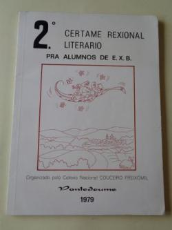 Ver os detalles de:  2º Certame Rexional Literario pra alumnos de EXB. Pontedeume, 1979. Colexio Nacional Couceiro Freixomil