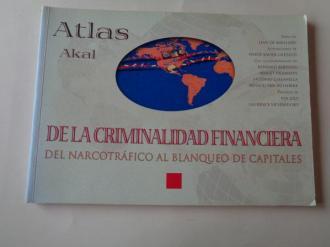 Atlas Akal de la criminalidad financiera. Del narcotráfico al blanqueo de capitales - Ver os detalles do produto