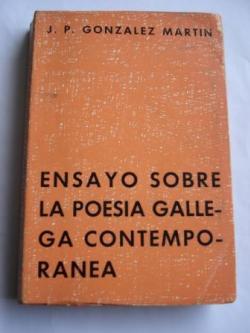 Ver os detalles de:  Ensayo sobre la poesía gallega contemporánea