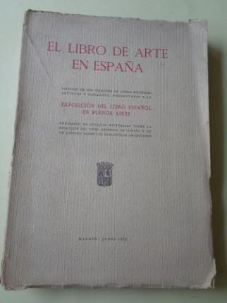 El libro de arte en España. Exposición del libro español en Buenos Aires (Junio, 1933) - Ver os detalles do produto