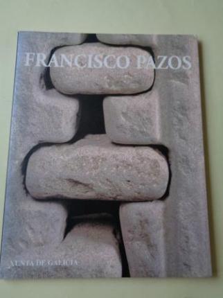 FRANCISCO PAZOS. Esculturas. Catálogo Exposición. San Martiño Pinario, Santiago de Compostela, 1995 - Ver os detalles do produto