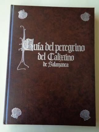 Guía del peregrino del Calixtino de Salamanca. Texto facsímil del Calixtino (BUS Ms. 2631) - Ver os detalles do produto