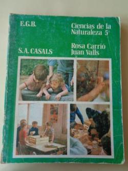 Ver os detalles de:  Ciencias de la Naturaleza 5º EGB (Editorial S. A. Casals)