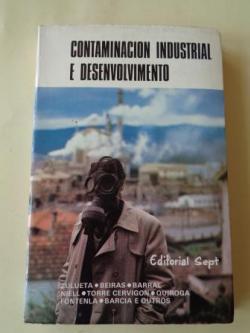 Ver os detalles de:  Contaminación industrial e desenvolvemento (Mesa redonda, Pontevedra, 1974)