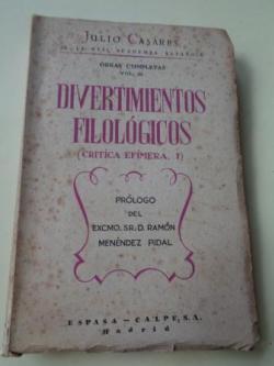 Ver os detalles de:  Divertimientos filológicos (Crítica efímera, I)
