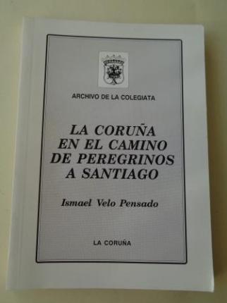 La Coruña en el camino de peregrinos a Santiago - Ver os detalles do produto
