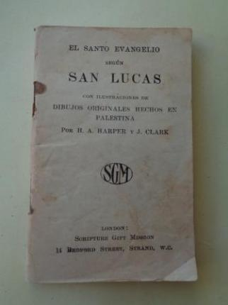 El Santo Evangelio según San Lucas (Ilustrado por H. A. Harper y J. Clark) - Ver os detalles do produto