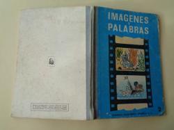 Ver os detalles de:  Imágenes y palabras. Lengua Curso Segundo (Ed. Magisterio Español)