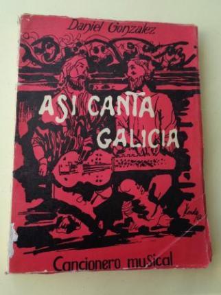 Así canta Galicia. Cancionero popular gallego (Con partituras) - Ver los detalles del producto