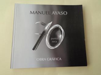 MANUEL AYASO. Obra gráfica 70 Punta seca. Catálogo exposición, 2020 - Ver los detalles del producto