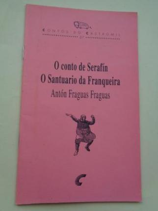 O conto de Serafín / O Santuario da Franqueira - Ver os detalles do produto