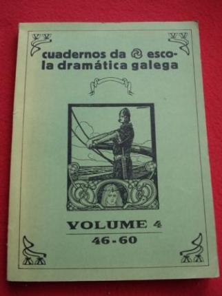 Cuadernos / cadernos da Escola Dramática Galega. Volume 4 - Números 46 a 60 - Ver os detalles do produto