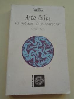 Ver os detalles de:  Arte celta. Os métodos de elaboración