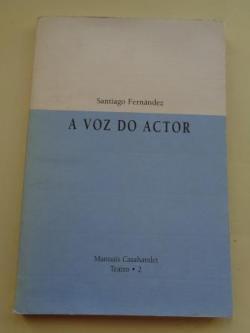 Ver os detalles de:  A voz do actor