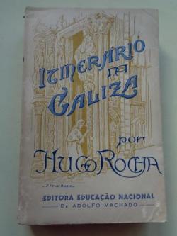 Ver os detalles de:  Itinerário na Galiza (Relato dum peregrino profano e saudoso)