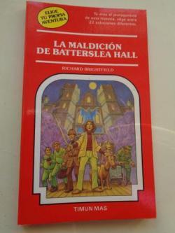 Ver os detalles de:  La maldición de Batterslea Hall. Elige tu propia aventura, nº 52