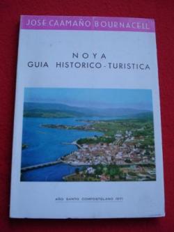 Ver os detalles de:  Noya. Guía histórico-turística (Noia)