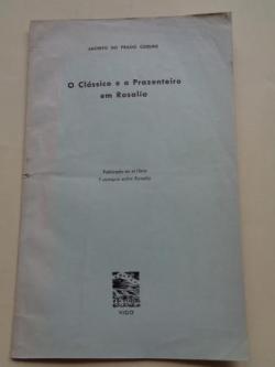 Ver os detalles de:  O Clássico e o Prazenteiro em Rosalía (Publicado no libro 7 ensayos sobre Rosalía)