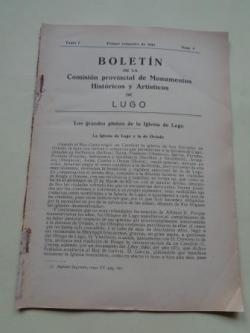 Ver os detalles de:  Boletín de la Comisión Provincial de Monumentos Históricos y Artísticos de Lugo. Nº 9, Primer trimestre de 1944
