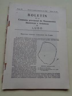 Ver os detalles de:  Boletín de la Comisión Provincial de Monumentos Históricos y Artísticos de Lugo. Números 27 y 28, Tercer y cuarto trimestre de 1948