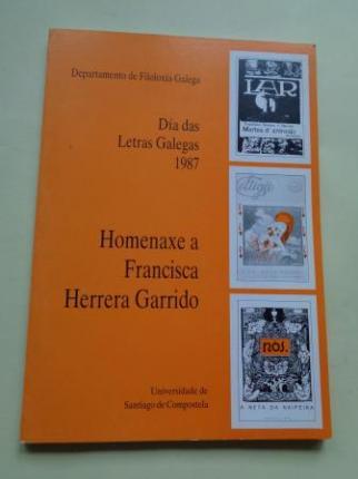 Homenaxe a Francisca Herrera Garrido. Día das Letras Galegas 1987. Edicción facsímile de Martes d´antroido - A y-alma de Mingos - A neta da naipeira - Ver os detalles do produto