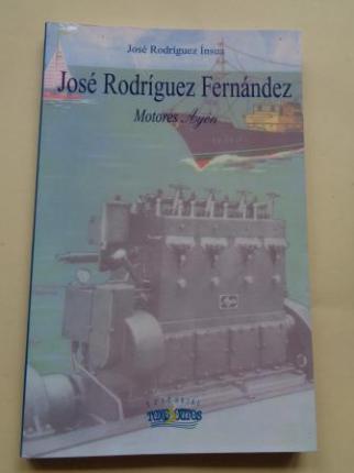 José Rodríguez Fernández. Motores AYÓN - Ver os detalles do produto