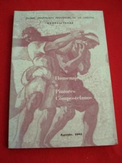 Ver os detalles de:  Homenaje a Pintores Compostelanos. Agosto 1981