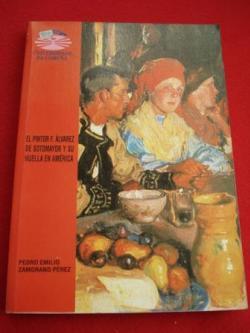 Ver os detalles de:  El pintor F. Álvarez de Sotomayor y su huella en América