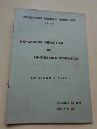 Exposición didáctica de lingüística hispánica. Catálogo y guía. Instituto Nacional Masculino de Enseñanza Media de Lugo, diciembre de 1971  - Ver os detalles do produto