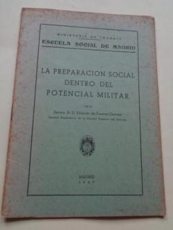 Ver os detalles de:  La preparación social dentro del potencial militar