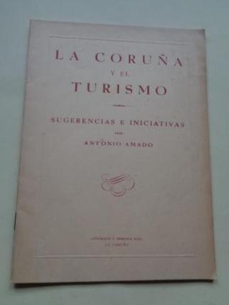La Coruña y el turismo. Sugerencias e iniciativas - Ver los detalles del producto