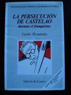 Ver os detalles de:  La persecución de Castelao durante el franquismo