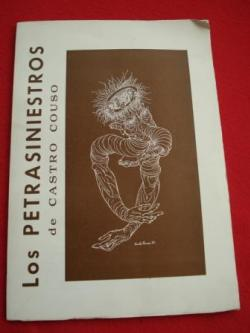 Ver os detalles de:  Los Petrasiniestros de Castro Couso