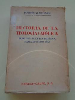 Ver os detalles de:  Historia de la teología católica desde fines de la Era Patrística hasta nuestros días