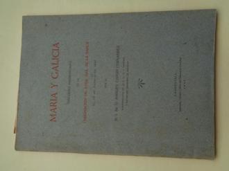 María y Galicia. Discurso pronunciado en la coronación de Ntra. Sra. de la Barca el 15 de agosto de 1947 - Ver os detalles do produto
