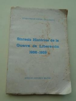 Ver os detalles de:  Síntesis Histórica de la Guerra de Liberación 1936-1939