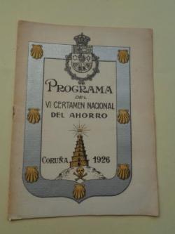 Ver os detalles de:  Programa del VI Certamen Nacional del Ahorro, Coruña, 1926