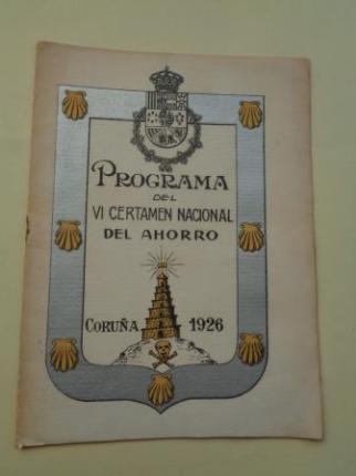 Programa del VI Certamen Nacional del Ahorro, Coruña, 1926 - Ver os detalles do produto